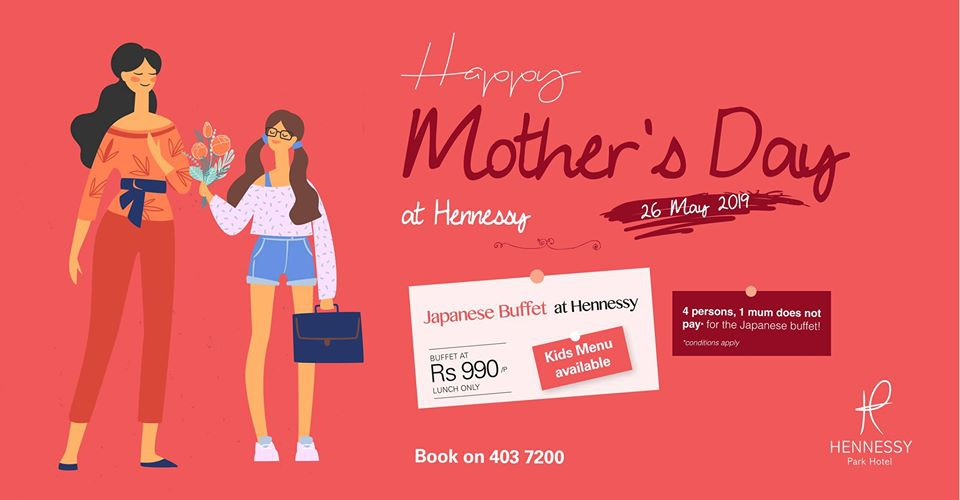 Mother's Day at Hennessy Park Hotel