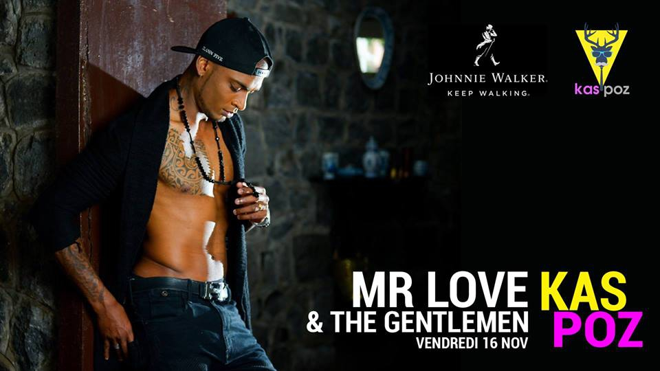 Mr Love & The Gentlemen // Vendredi Live // Kas Poz
