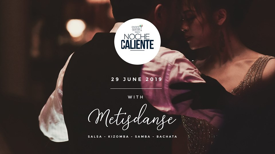 Noche Caliente! at Avant Garde Cocktail Bar