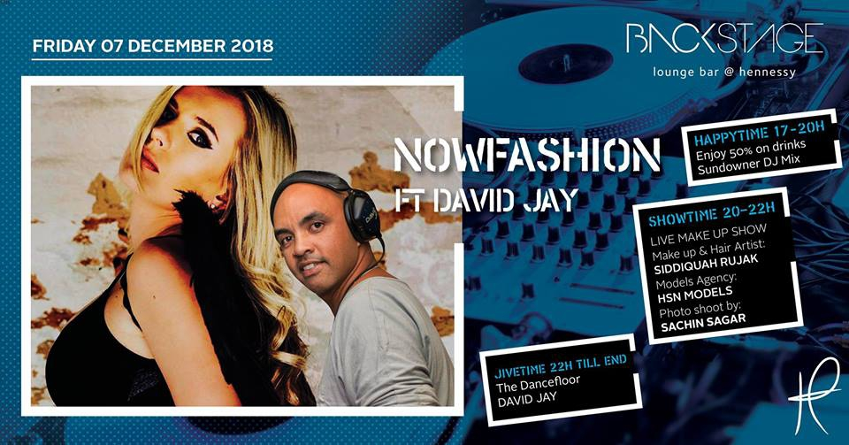 Now Fashion ft David Jay at Backstage 7 Dec 18