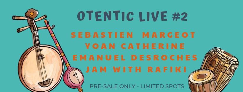 Otentic Live #2