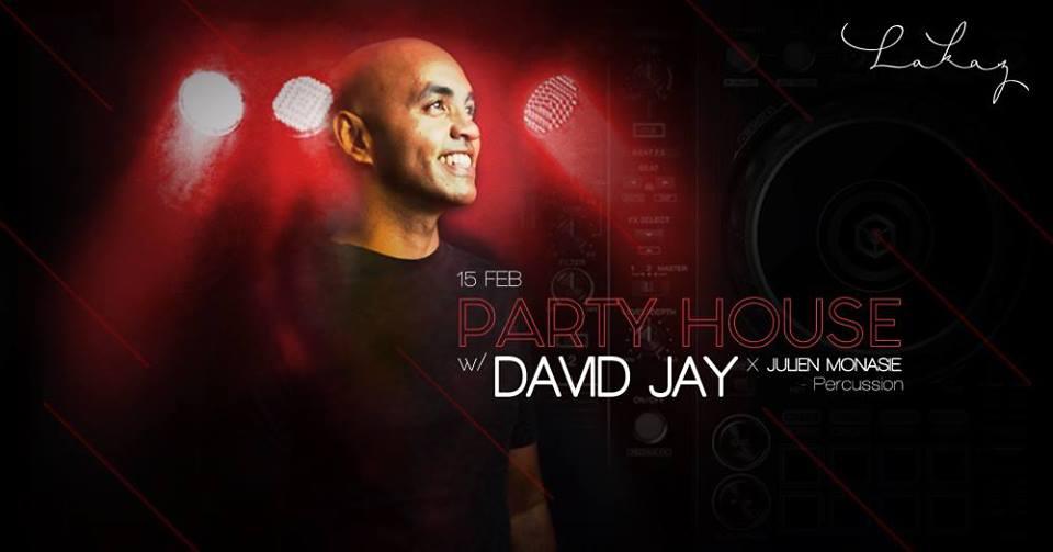 Party House w/ David Jay x Julien Monasie at Lakaz Cascavelle