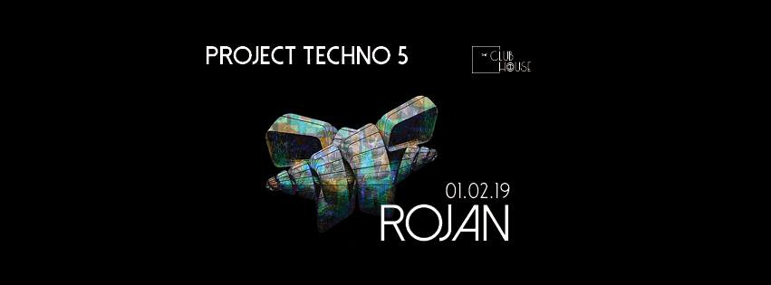 Project Techno 005 at The Club House