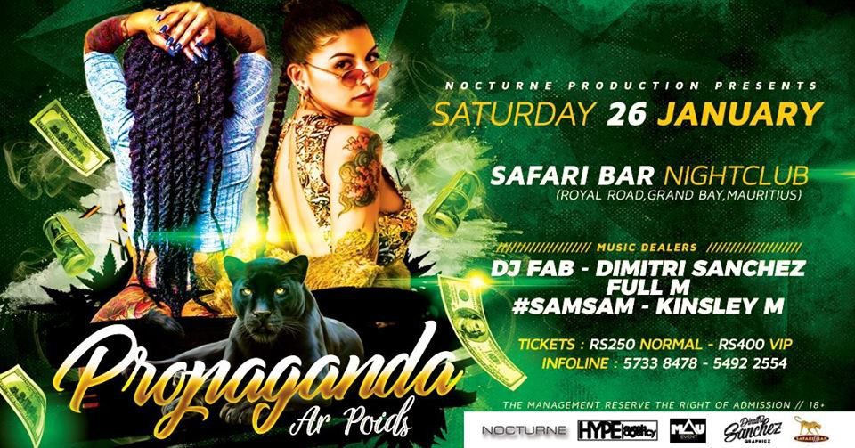 Propaganda Ar Poids x Safari Bar Nightclub