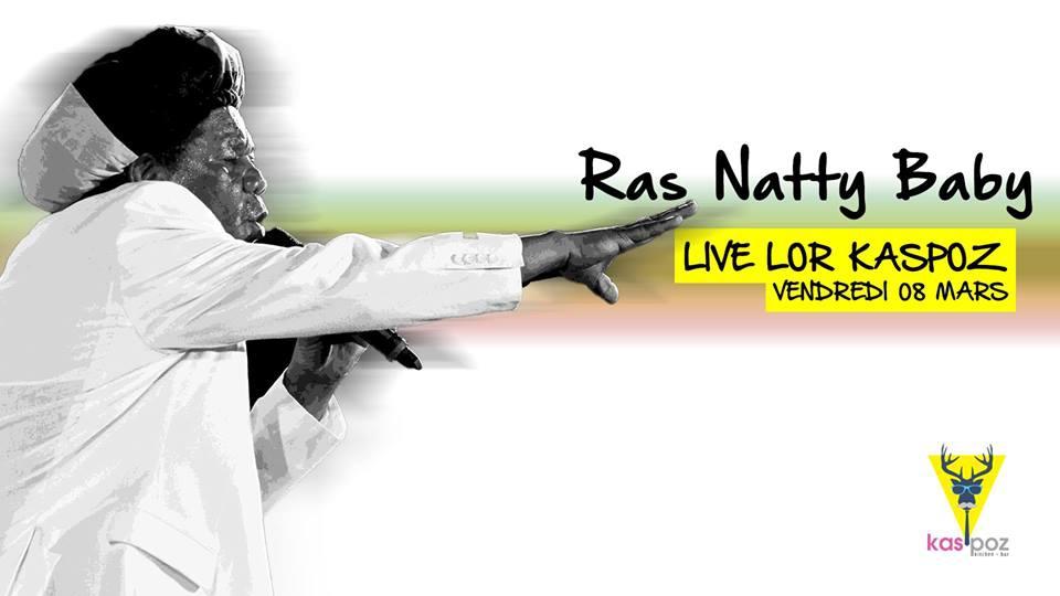 Ras Natty Baby // Vendredi Live // Kas Poz