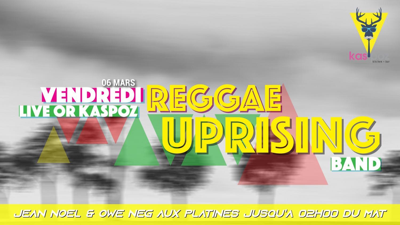 Reggae Uprising Band // Live lor Kas Poz // Vendredi