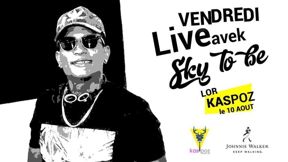 Sky To Be // Kas Poz // Vendredi Live