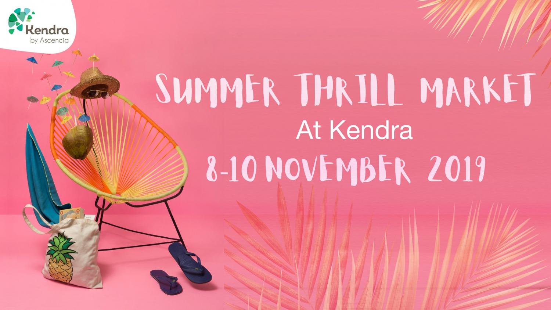 Summer Thrill Market at Kendra