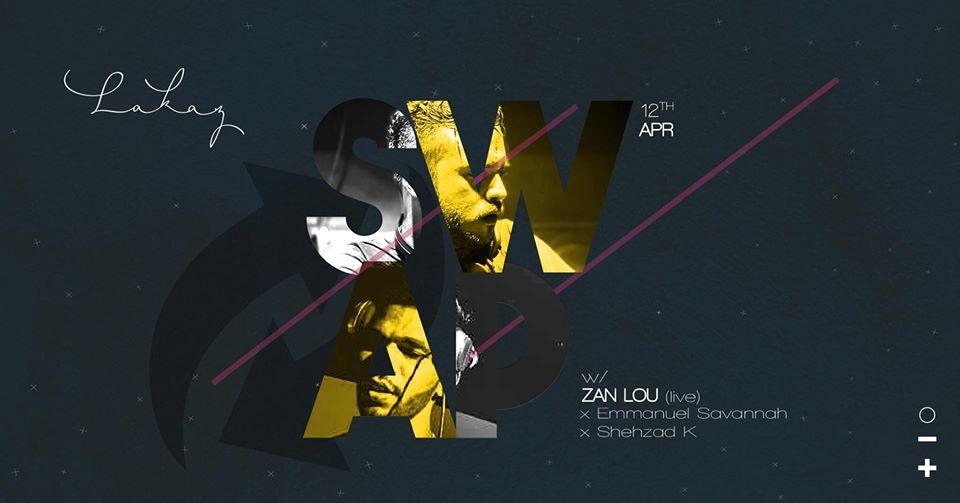 SWAP w/ Zan Lou x Emmanuel Savannah x Shehzad K