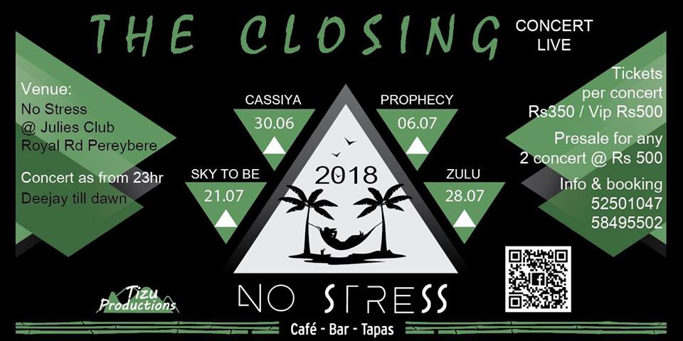 The Closing at No Stress at Julie's Club Sky To Be Live 21 July