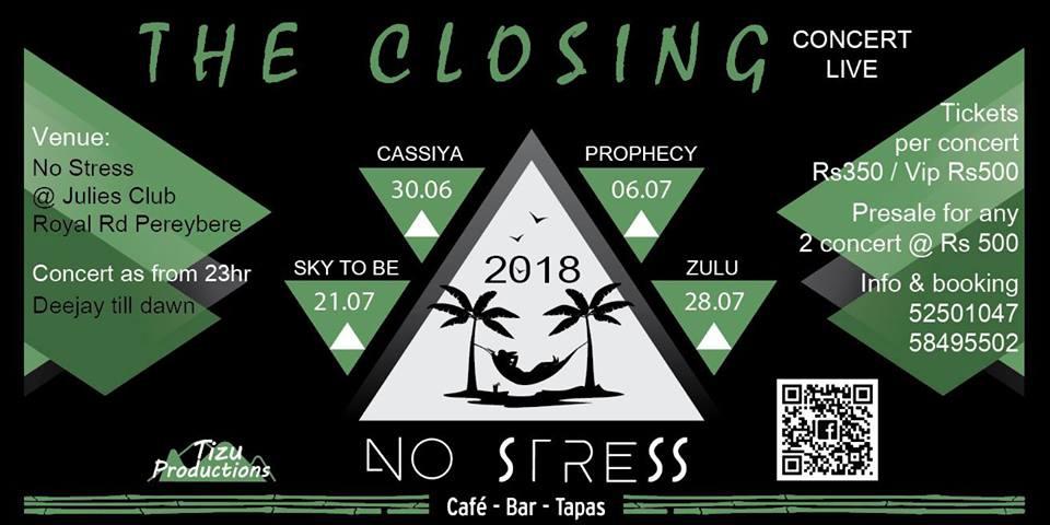 The Closing at No Stress at Julie's Club Zulu Live 28 July