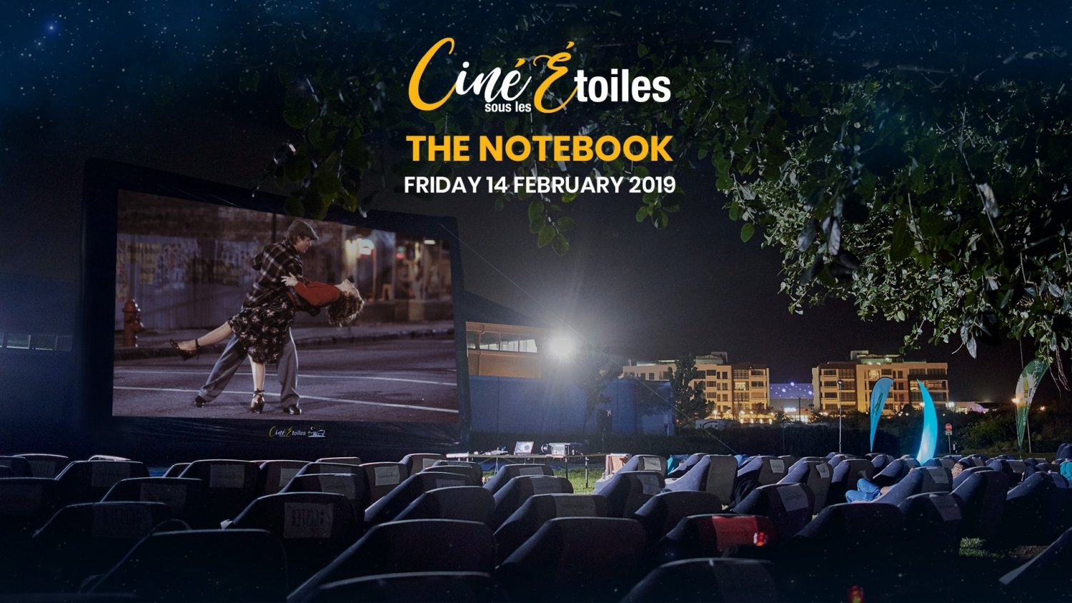 The Notebook - Ciné Sous Les Étoiles (Outdoor Cinema)
