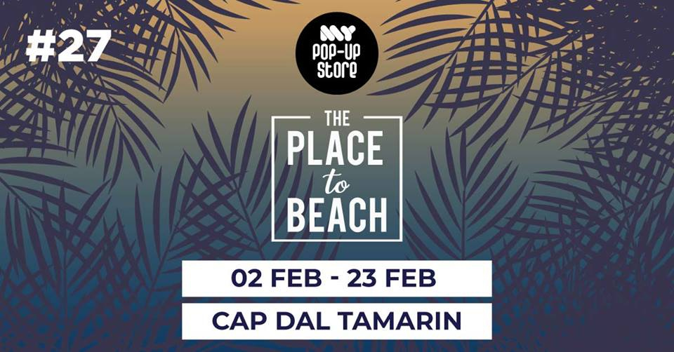 The Place to Beach - My Pop Up Store #27