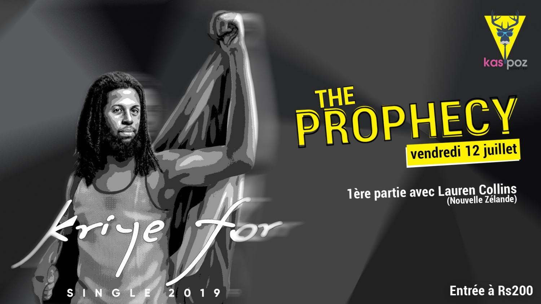 The Prophecy // Vendredi Live // Kas Poz
