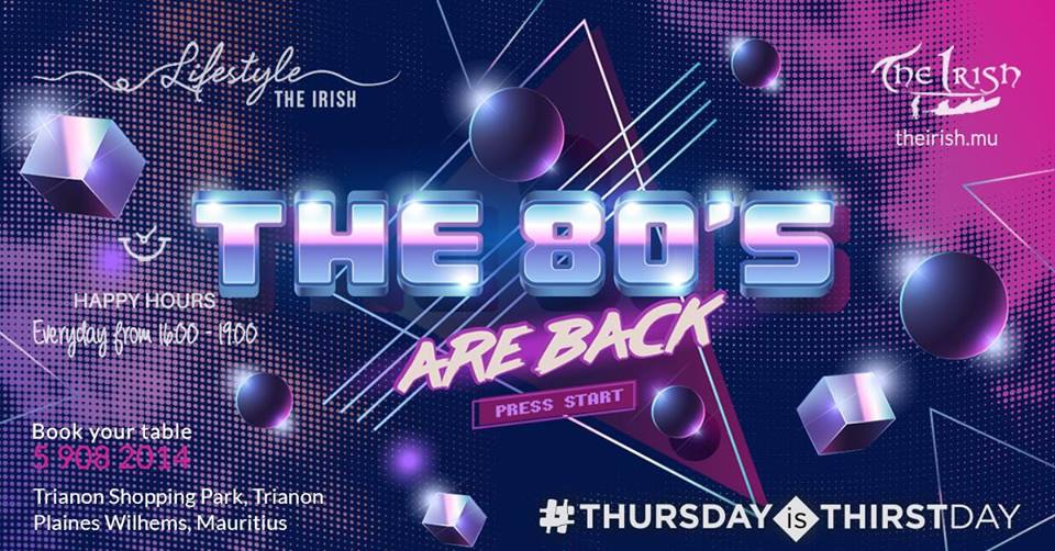 Thirstday Special 80's at The Irish