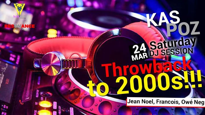 Throwback to 2000s // DJ Session // Kas Poz // Resonance Media