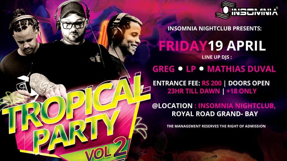 Tropical Party volt 2 at Insomnia
