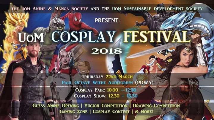 ✪ UoM Cosplay Festival 2018 ✪