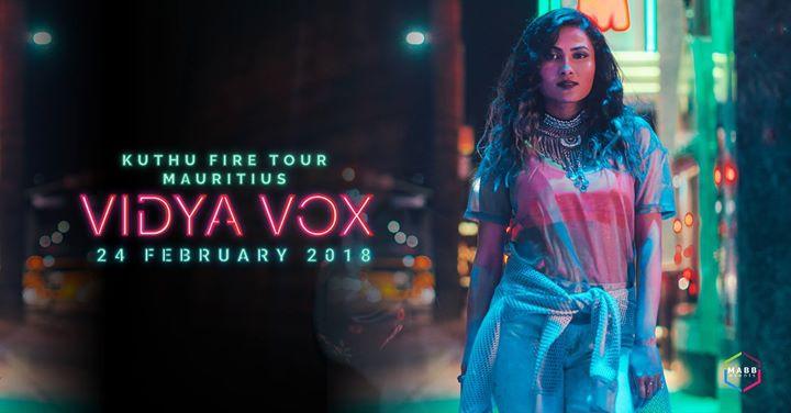 Vidya Vox Kuthu Fire Tour Mauritius 24 Feb 2018