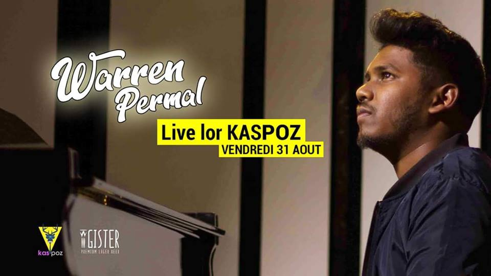 Warren Permal concert // Kas Poz // Vendredi Live