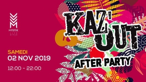Kaz'Out After Party 2019