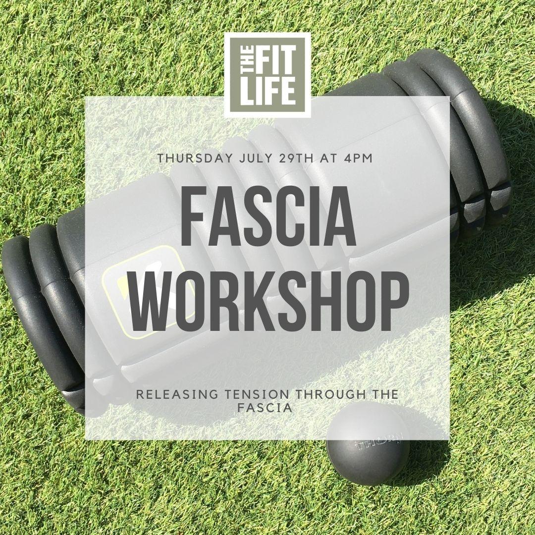 Fascia Workshop The Fit Life