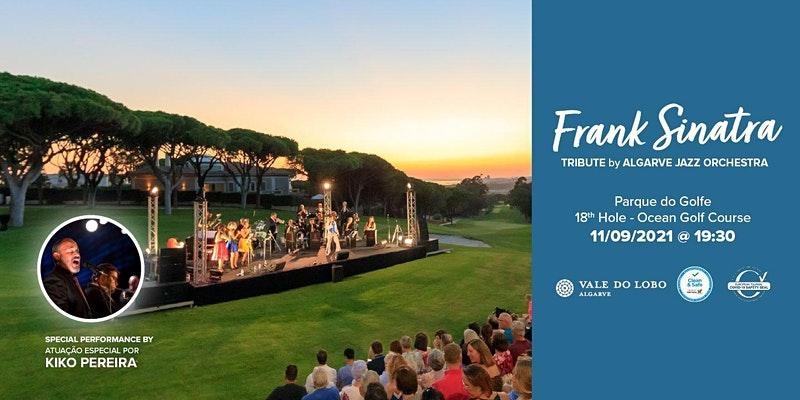 Frank Sinatra Tribute Algarve Jazz Orchestra Vale do Lobo
