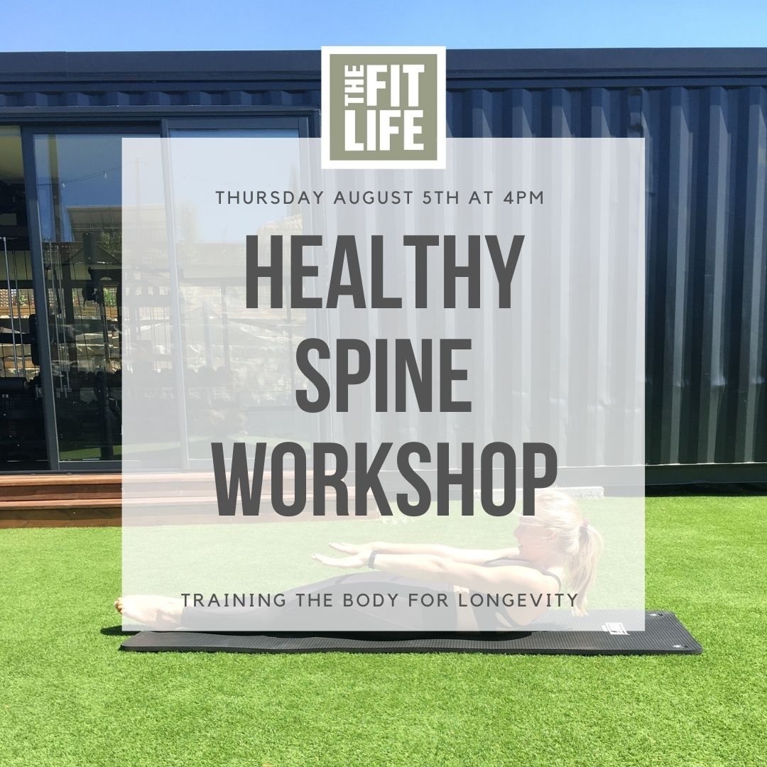 Healthy Spine Workshop: Training the body for longevity, by The Fit Life