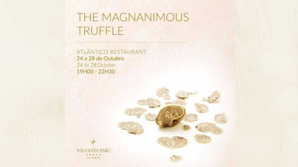 The Magnanimous Truffle Atlantico VILA VITA Parc