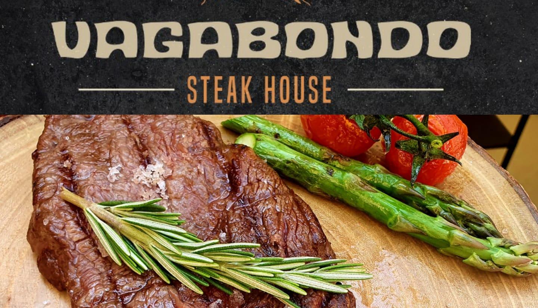 Vagabondo Steakhouse Now Open