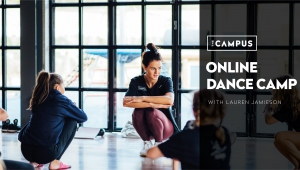 Online Dance Camp with Lauren Jamieson by The Campus