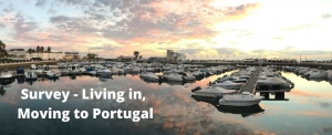 Survey - Living in & Moving to Portugal