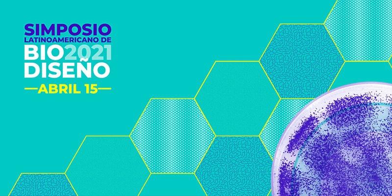 Latin American Biodesign Symposium
