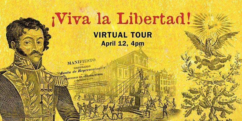 Virtual Tour ¡Viva la Libertad!