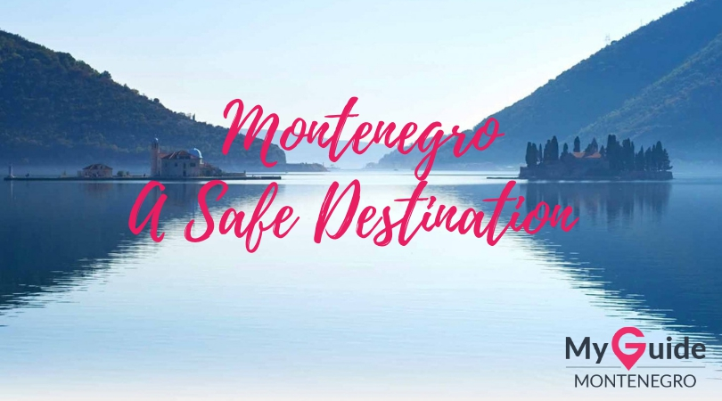 Montenegro - a Safe Travel Destination