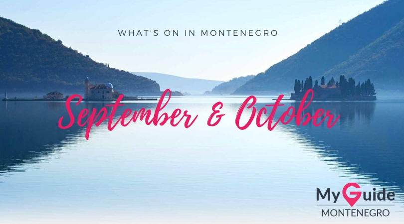 What's On in Montenegro This Autumn