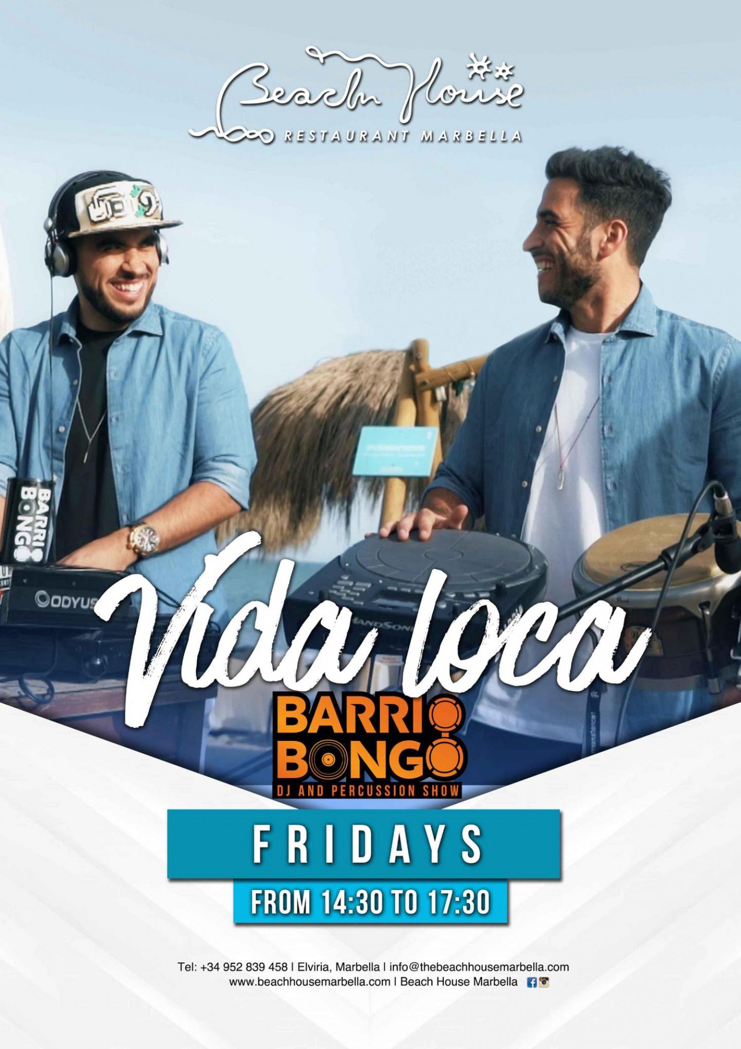 Vida Loca with Barrio Bongo