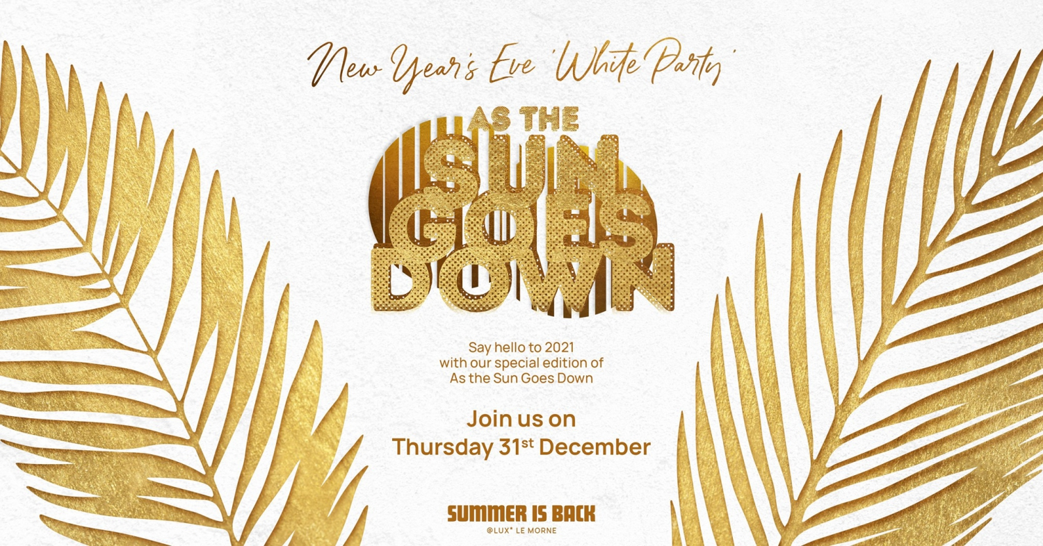 As The Sun Goes Down x NYE White Party