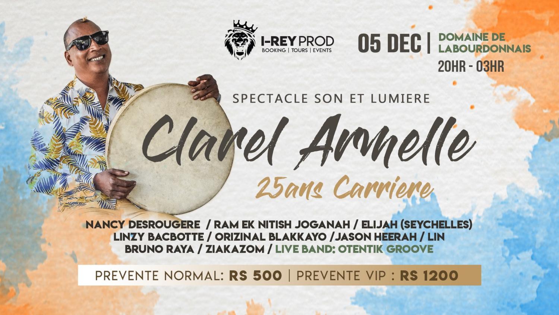 Clarel Armelle - 25ans Carriere Live