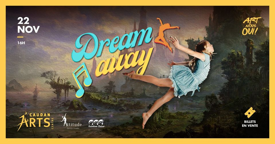 DREAM AWAY at Caudan Arts Centre
