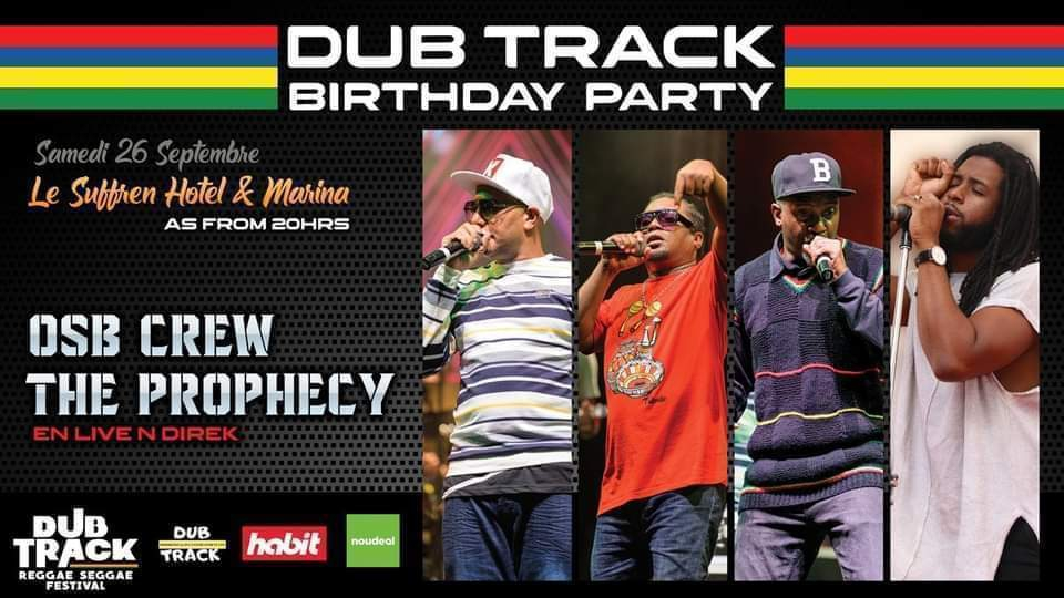 DUB TRACK Birthday Party Saturday 26th September The prophecy & Osb