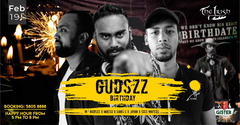 Gudszz Birthday / 19th Feb / The Irish