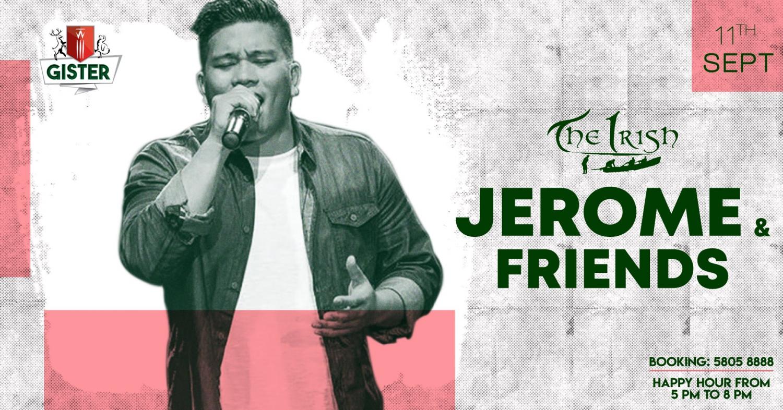 Jerome & Friends / 11th Sept / The Irish