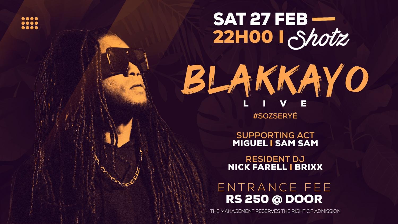 ORIZINAL BLAKKAYO LIVE @ SHOTZ l #SOZ SERYE