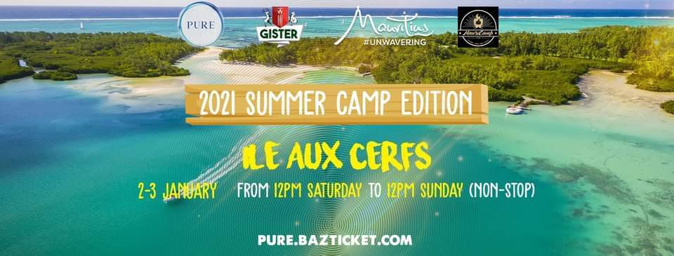 PURE at Ile aux Cerfs '2021 Summer Camp Edition'