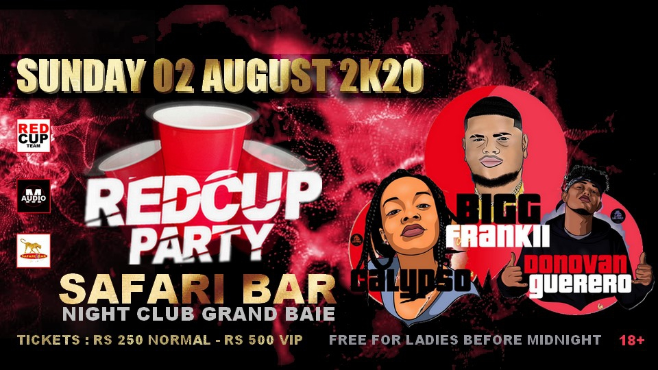 RED CUP PARTY - BIGG Frankii Show /Sunday 02 August - Safari Bar