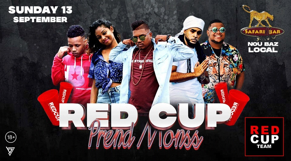 RED CUP PREND MONSS - SUNDAY 13 SEPTEMBER /SAFARI BAR NIGHT CLUB