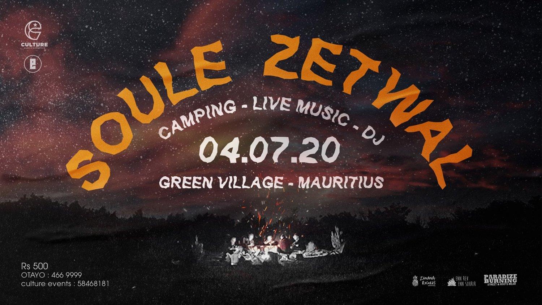 Soule Zetwal - Camping, Live Music & Dj