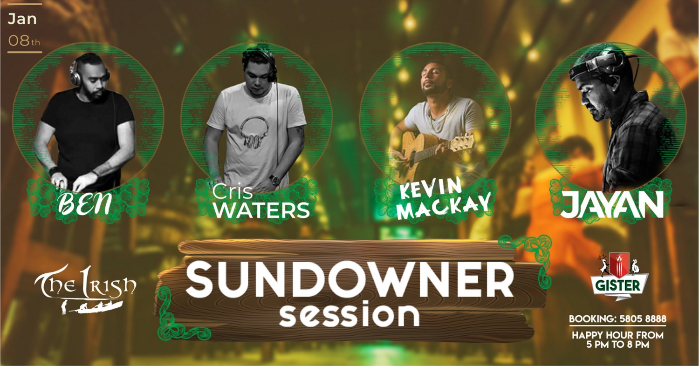 Sundowner Session 8th Jan The Irish