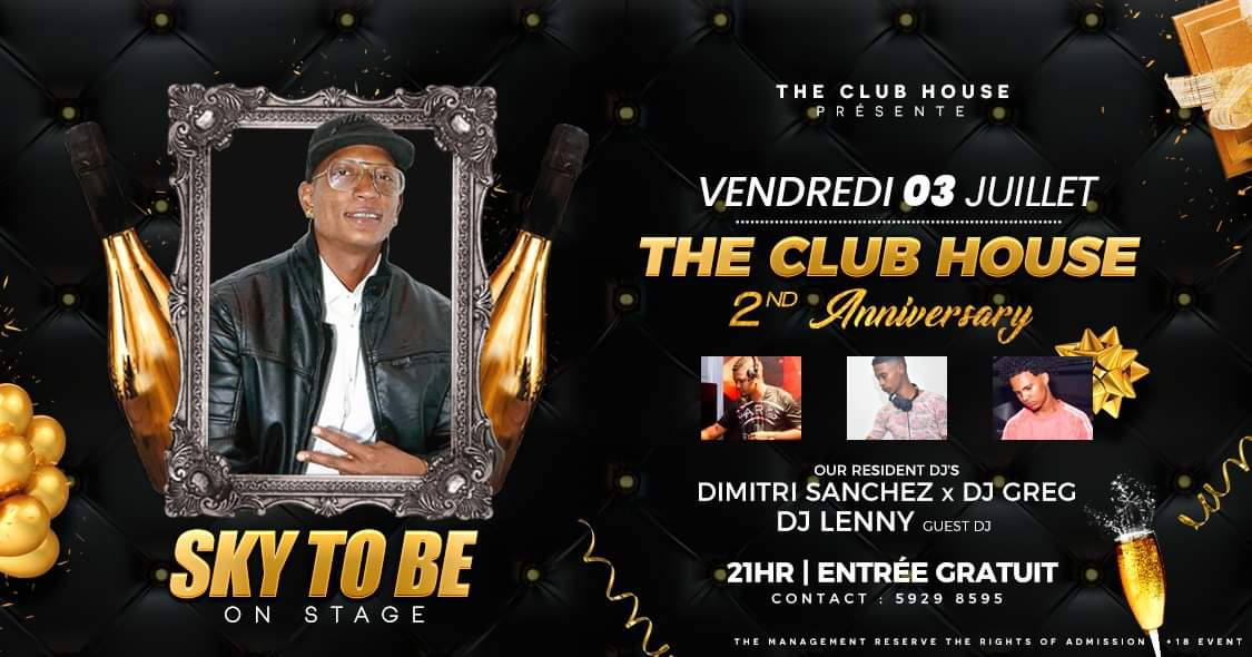 THE CLUB HOUSE X 2ND ANNIVERSARY X SKY TO BE